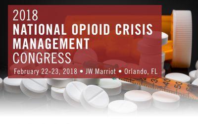 2018 National Opioid Crisis Management Congress