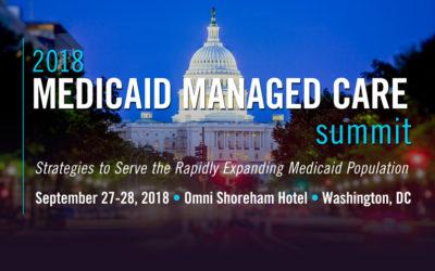 2018 Medicaid Managed Care Summit