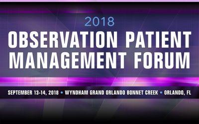 2018 Observation Patient Management Forum