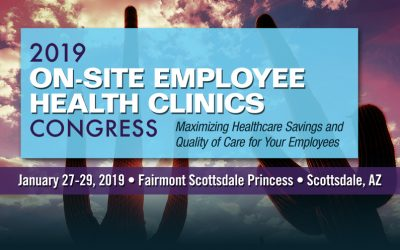 2019 On-Site Employee Health Clinics Congress