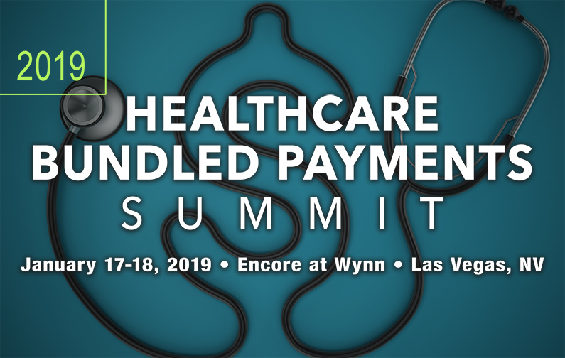 2019 Healthcare Bundled Payments Summit