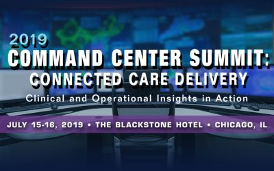 2019 Command Center Summit: Connected Care Delivery