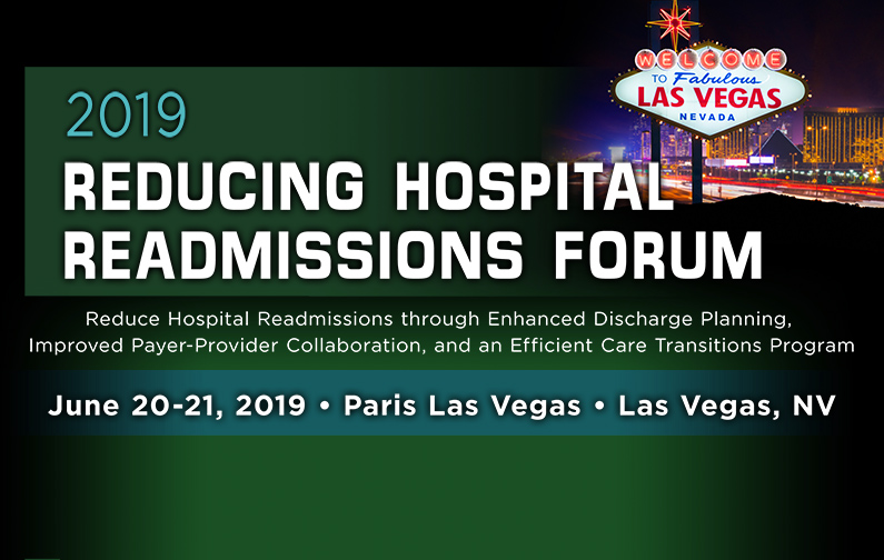 2019 Reducing Hospital Readmissions Forum