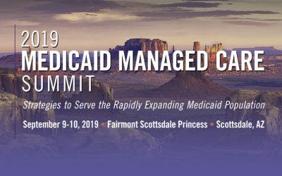 2019 Medicaid Managed Care Summit