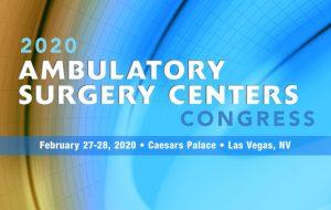 2020 Ambulatory Surgery Centers Congress