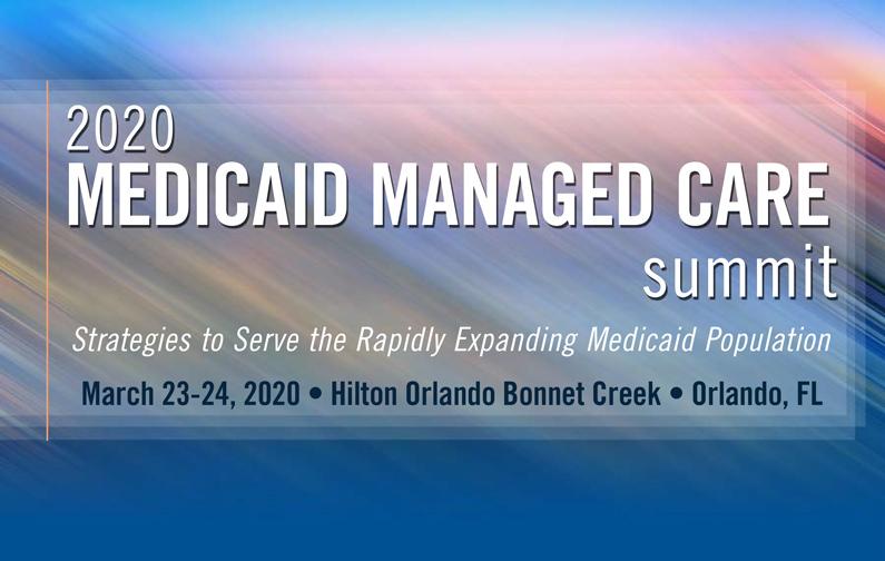 2020 Medicaid Managed Care Summit