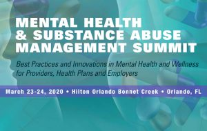 Mental Health & Substance Abuse Management Summit