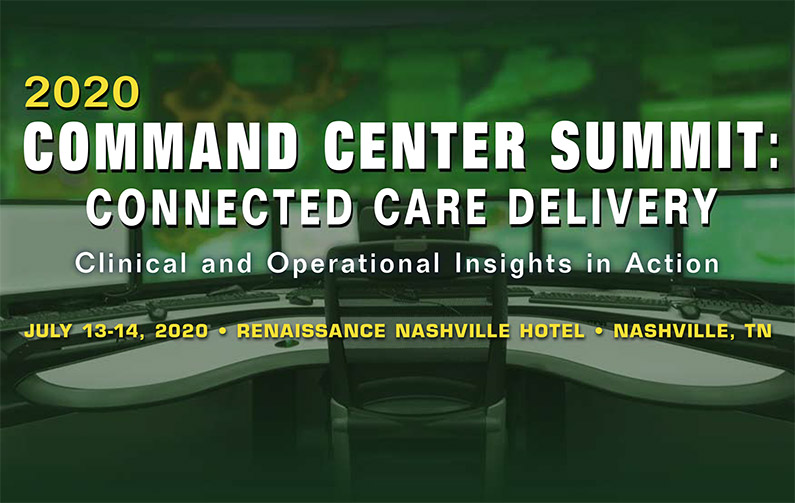 2020 Command Center Summit: Connected Care Delivery