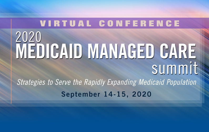 2020 Medicaid Managed Care Summit