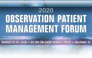 2020 Observation Patient Management Summit