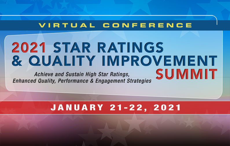 2021 Star Ratings & Quality Improvement Summit