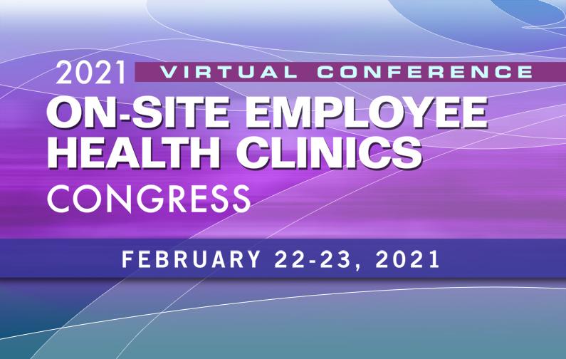 2021 On-Site Employee Health Clinics Congress