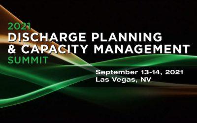 2021 Discharge Planning & Capacity Management Summit