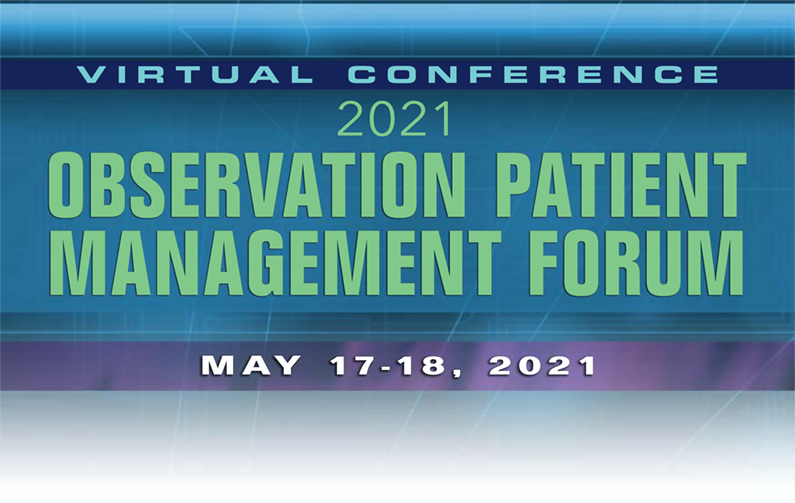 2021 Observation Patient Management Forum