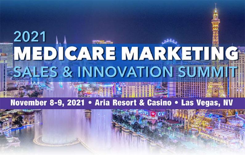 2021 Medicare Marketing Sales & Innovation Summit