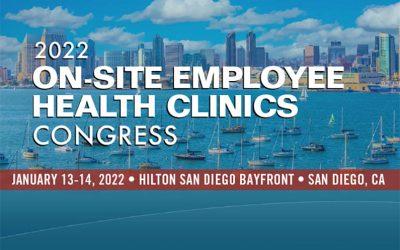 2022 On-Site Employee Health Clinics Congress