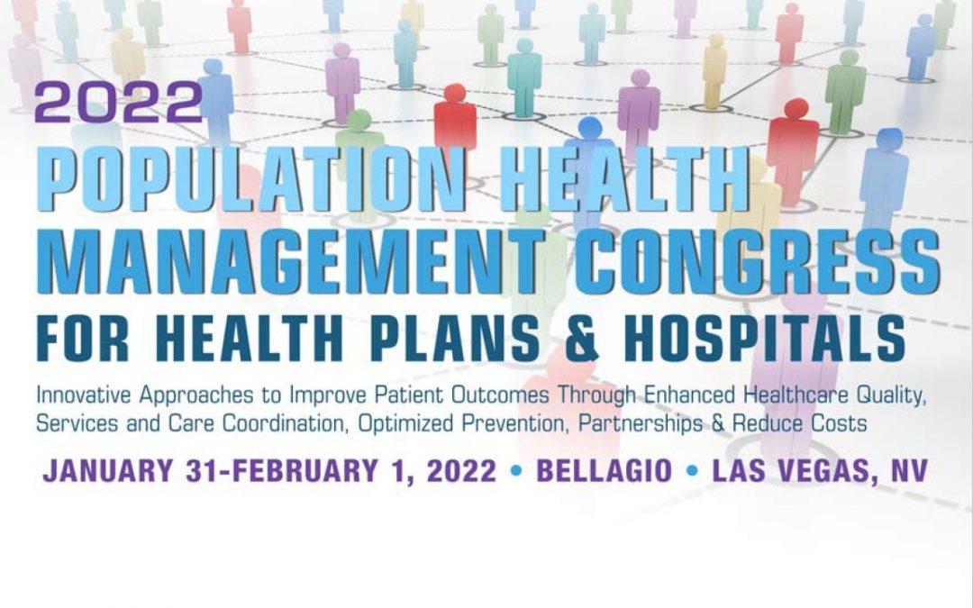 2022 Population Health Management Congress for Health Plans & Hospitals