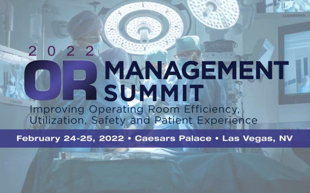 2022 OR Management Summit