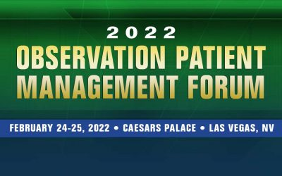 2022 Observation Patient Management Forum